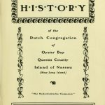 A Documentary History of the Dutch Congregation of Oyster Bay, Pamphlet No. 7